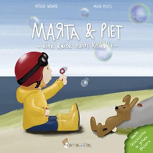 Marta & Piet eine Reise nach Kalkutta Teil 2 - Neunmalklug Verlag