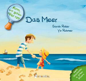 Bilderbuch  Komm, wir gehen näher ran! Das Meer - Neunmalklug Verlag