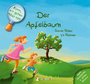 KOMM, WIR GEHEN NÄHER RAN! DER APFELBAUM - Neunmalklug Verlag