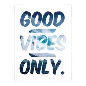 Good vibes only - Poster - What about Tee