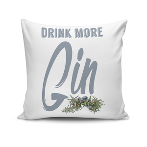 'Drink more Gin', Kissenbezug - What about Tee