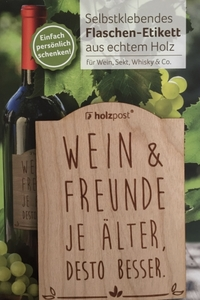 Flaschen-Etikett 'Wein & Freunde' - holzpost