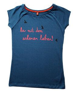 Frauenshirt 'her mit dem schönen Leben!' blau - Hirschkind