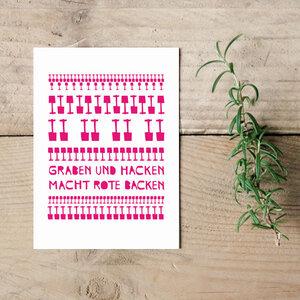 """Postkarte """"Graben und Hacken macht rote Backen""""  - Parzelle43"""