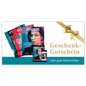 Gutschein enorm Jahresabo print + digital - enorm Magazin – Zukunft fängt bei Dir an