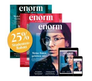 enorm Studenten-Abo print + digital - enorm Magazin – Zukunft fängt bei Dir an