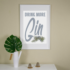 Drink more Gin - Poster 50 x 70 cm - What about Tee