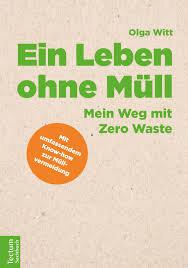 Ein Leben ohne Müll - Tectum Verlag