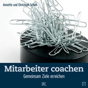 Mitarbeiter coachen. Gemeinsam Ziele erreichen. Annette und Christoph Schalk - Down to Earth