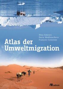 Atlas der Umweltmigration - OEKOM Verlag