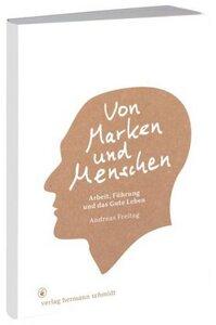 Von Marken und Menschen - Andreas Freitag