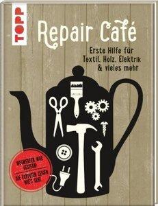 Repair Café  Erste Hilfe für Textil, Holz, Elektrik & vieles mehr - Ausilio Sturiale