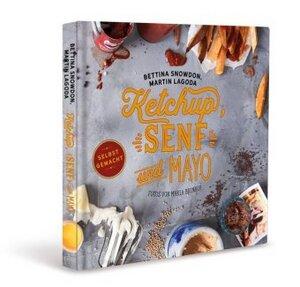 Ketchup, Senf und Mayo - Snowdon, Bettina / Lagoda, Martin