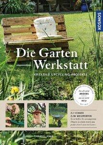 Die Gartenwerkstatt - Hess, Thomas