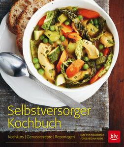 Selbstversorger Kochbuch - von Radziesky, Elke