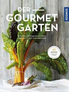 Der Gourmet Garten - Erlesene Gartengenüsse - Krasemann, Barbara