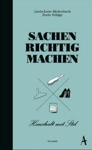 Sachen richtig machen - Bickenbach, Luise