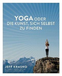 Yoga oder die Kunst, sich selbst zu finden - Krasno, Jeff