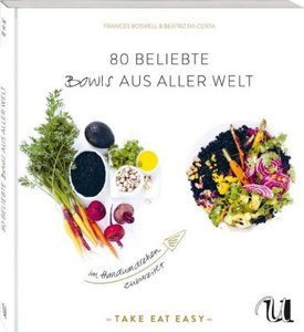 80 beliebte Bowls aus aller Welt - Boswell, Frances & DaCosta, Beatriz