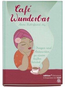 Cafe Wunderbar - Buhrfeind, Anne