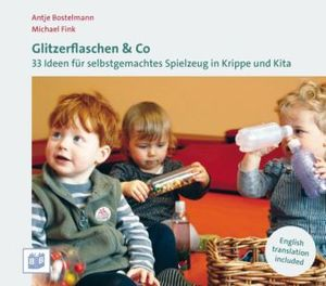 Glitzerflaschen & CO - Bostelmann, Anja & Fink, Michael