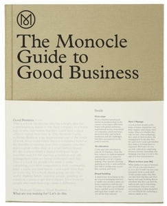 Monocle Guide to good Business - Monocle