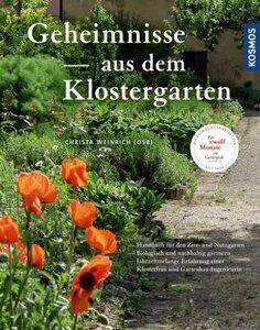 Geheimnisse aus dem klostergarten - Weinrich, Christa (OSB)