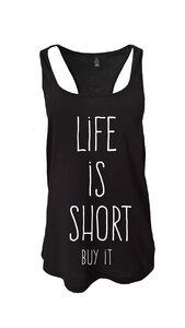 Life is short Tank - WarglBlarg!