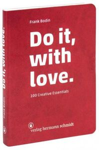 Do it, with Love - 100 Creative Essentials - Bodin, Frank