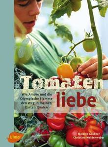 Tomatenliebe - Grabner, Melanie