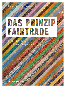 Das Prinzip Fairtrade - orange press