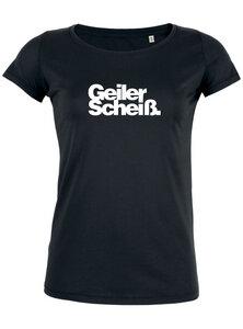 Geiler Scheiß. - T-Shirt Damen - What about Tee