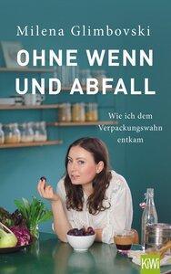 Ohne Wenn und Abfall - Kiepenheuer & Witsch