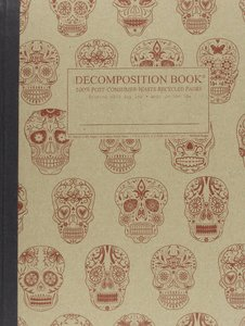 Decomposition Book Sugar Skulls - Michael Roger