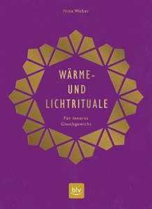 Wärme- und Lichtrituale - Weber, Nina