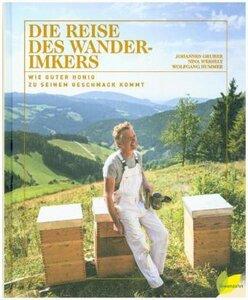 Die Reise des Wanderimkers - Gruber, Johannes