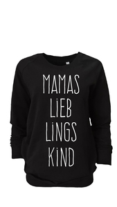 Mamas Lieblingskind Longsweat - WarglBlarg!