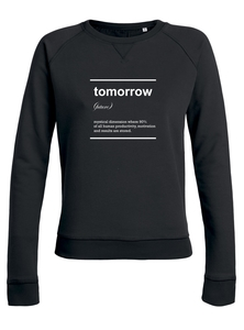 "Damen Sweatshirt aus Bio-Baumwolle ""Tomorrow"" - University of Soul"