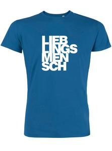 Lieblingsmensch - Bio & Fairtrade T-Shirt  - What about Tee