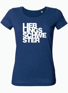 Lieblingsschwester - Bio & Fairtrade T-Shirt Damen - What about Tee