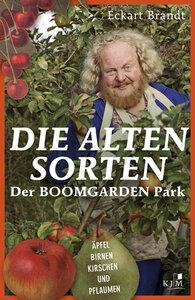 Die alten Sorten - Äpfel, Birnen, Kirschen und Pflaumen - KJM Buchverlag