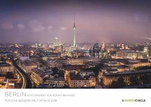 Berlin fotografiert von Ronny Behnert - Kalender 2018 - Photocircle