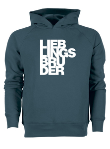 Lieblingsbruder - Bio & Fairtrade Hoodie - What about Tee