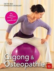 Qigong & Osteopathie - Dieter Beh & Johannes Weingart
