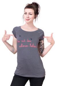 Frauenshirt 'her mit dem schönen Leben!' dunkelgrau - Hirschkind