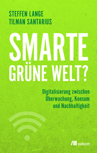 Smarte grüne Welt? - OEKOM Verlag