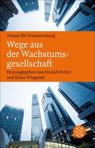 Wege aus der Wachstumsgesellschaft - Fischer Verlag