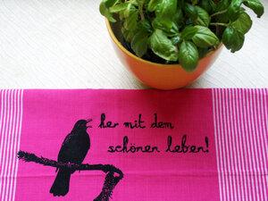 Fair-Trade-Geschirrtuch 'her mit dem schönen leben' sagt die Amsel, pink - Hirschkind