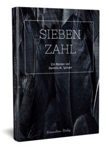 Siebenzahl: Ein kriminell veganer Roman - GrünerSinn-Verlag