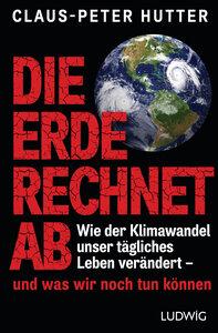 Die Erde rechnet ab - Ludwig Verlag